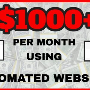 Earn Money With Automated Websites [Set And Forget] EASY MONEY