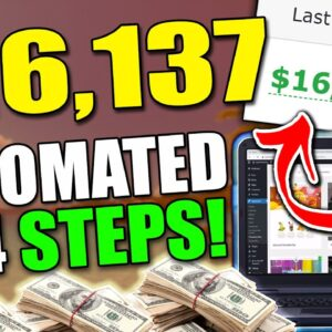 (START TODAY) $16,137 in One Month In 4 SIMPLE Steps | Make Money Online as a COMPLETE Beginner