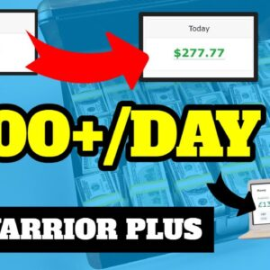 How to Make Money on WarriorPlus - Affiliate Marketing Tutorial With Proof!