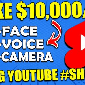 How to Make Money With YouTube Shorts | The Best YouTube Shorts Tutorial To Start Making $10,000/Mo